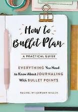 How To Bullet Plan: Everything You Need to Know About Journaling with Bullet...