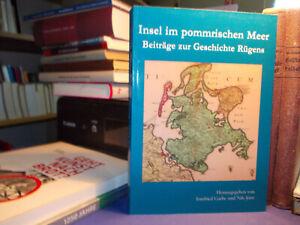 Beiträge zur Geschichte Rügens - Insel im pommrischen Meer / Fürstentum Putbus