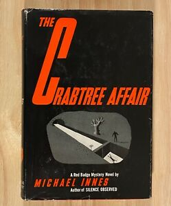 THE CRABTREE AFFAIR by Michael Innes (HC/DJ) 1962  First U.S. Edition