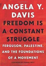 Freedom Is a Constant Struggle: Ferguson, Palestine (Paperback) Angela Y. Davis