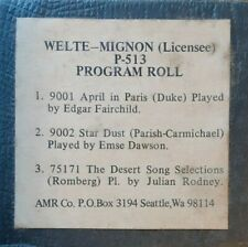 LONG PLAY PROGRAM ROLL # 513 WELTE RECUT REPRODUCING PIANO ROLL