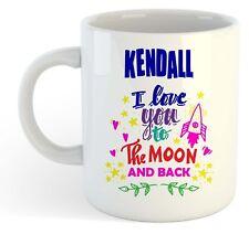 Kendall - I Love You To The Moon And Back Mug Blue - Funny Named Valentine Mug