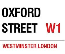Oxford Street, London small steel sign  200mm x 150mm (og)