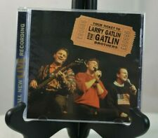 Your Ticket to Larry Gatlin and the Gatlin Brothers by Larry Gatlin (CD, 2003)