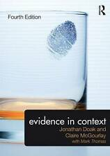 Evidence in Context, Good Condition Book, Doak, Jonathan, ISBN 9780415737630