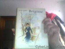 Berthe Bernage pour Brigitte sous le ciel gris
