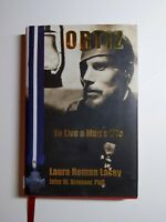 VG+ Laura Homan LACEY / Ortiz To Live a Man's Life 2014 Military Second Edition