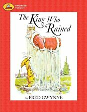 The King Who Rained by Fred Gwynne (2006, Paperback) sound alike words NEW