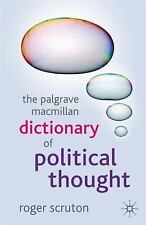The Palgrave Macmillan Dictionary Of Political Thought: By Roger Scruton
