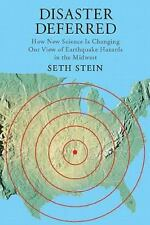 Disaster Deferred: A New View of Earthquake Hazards in the New Madrid Seismic Zo