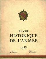 Revue historique de l'Armée No1 9ème année novembre 1953  book