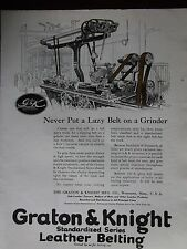 1921 Graton & Knight Leather Belting Never Put A Lazy Belt On A Grinder Ad