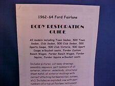 1962,1963,1964 Ford FAIRLANE Parts/Resto Guide--very old vintage FoMoCo info