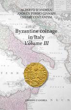 HN Novità D'Andrea - Costantini – Torno G. Byzantine coinage in Italy - Vol. III