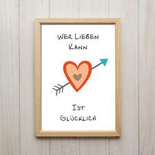 Wer Lieben Kann Ist Glücklich Kunstdruck Poster A4 Liebe Love Herz Deko Geschenk