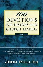 100 Devotions for Pastors and Church Leaders Vol. 2 : Ideas and Inspiration...