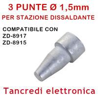 3 PUNTE N5-8 UGELLO Ø 1,5mm PER PISTOLA STAZIONE DISSALDANTE ZD-8917 ZD-8915 TIP