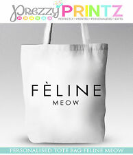 FELINE MEOW SHOPPING BAG TOTE GIFT CHRISTMAS BIRTHDAY BLOGGER LOGO DESIGNER