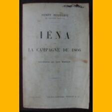 IÉNA ET LA CAMPAGNE DE 1806 Henry Houssaye 1912