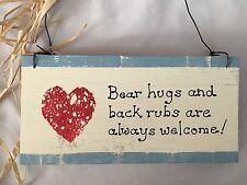 "Wood 3.5X7"" Humor Sign: BEAR HUGS & BACK RUBS ALWAYS WELCOME!"