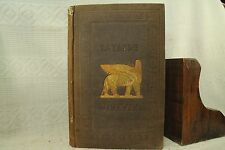 antique old Archaeology History NINEVEH AND ITS REMAINS Syria Kurdistan 1849