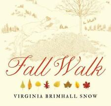 Fall Walk, Brimhall Snow, Virginia