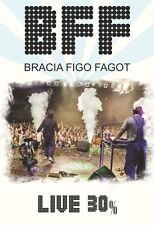 Bracia Figo Fagot - BFF Live 30% (DVD) 2014  POLISH POLSKI