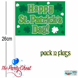 12 HAPPY ST PATRICKS DAY 26CM FLAGS Irish St Paddies Day Celebration Party Flags