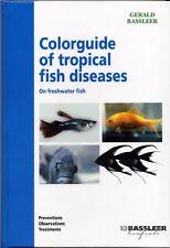 Colorguide of Tropical Fish Diseases by Gerald Bassleer