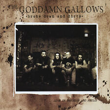 Broke Down & Dirty by The Goddamn Gallows (Live CD-2010) NEW