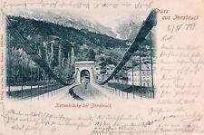 PK AK Tirol Kettenbrücke Innsbruck gelaufen 1899 nach Salzburg