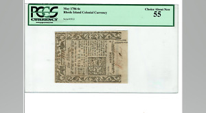 6 SHILLINGS MAY 1786 RHODE ISLAND COLONIAL NOTE PCGS 55 CHOICE ABOUT NEW