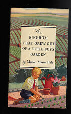 The Kingdom that Grew Out of a Little Boy's Garden by Marion Mason Hale 1931