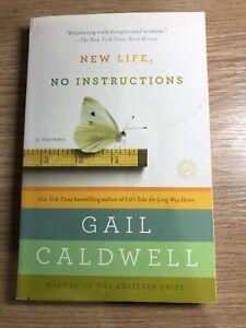 New Life, No Instructions: A Memoir by Caldwell, Gail