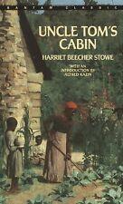 Uncle Toms Cabin (Bantam Classics) by Harriet Beecher Stowe