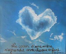 """tableau peinture huile sur toile avec citation mère""""coeur nuage"""" signé M.Gravier"""