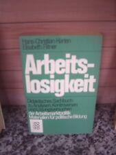 Arbeitslosigkeit, von Hans-Christan Harten & Elisabeth