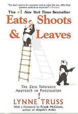 Eats, Shoots  &  Leaves: The Zero Tolerance Approach to Punctuation-ExLibrary