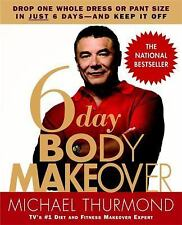 6-Day Body Makeover Drop One Whole Dress or Pant Size in Just 6 Days -Very Good