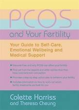 PCOS And Your Fertility: Your Guide To Self Care, Emotional Wellbeing And...