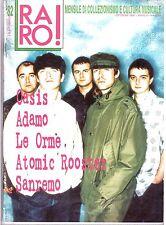 Raro! Rivista Musicale n° 82  Oasis le Orme Adamo Atomic Rooster