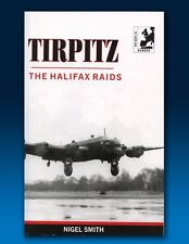 Tirpitz - The Halifax Raids