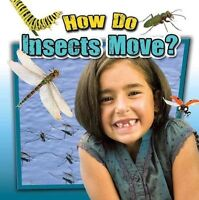 How Do Insects Move? (Insects Close Up) by Kopp, Megan, NEW Book, FREE & Fast De