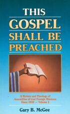 This Gospel Shall Be Preached: Volume 2