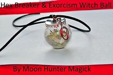 Hex Breaker Exorcism Spell Witch Ball Uncrossing Amulet Talisman Charm Spell