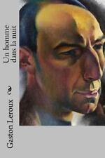 Un Homme Dans la Nuit by Gaston Leroux (2015, Paperback, Large Type)