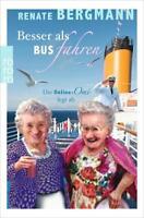 Besser als Bus fahren von Renate Bergmann (2017 Taschenbuch)
