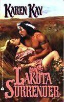 Complete Set Series - Lot of 3 Lakota books by Karen Kay