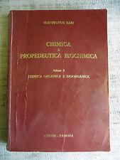 Chimica e propedeutica biochimica - Volume II - G. Rapi - Cedam 1982