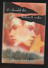 If I Should Die Before I Wake by Han Nolan (1994, Hardcover), Signed 1st